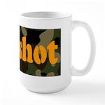 All I got was shot Large Mug