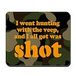 All I got was shot Mousepad