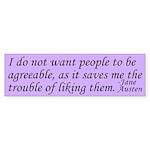 Agreeable People Jane Austen Bumper Sticker