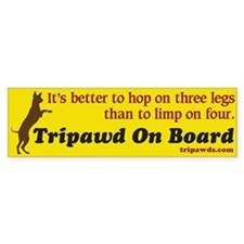 Tripawd On Board Bumper Sticker