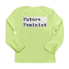 Future Feminist Long Sleeve Infant T-Shirt