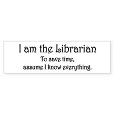 I am the Librarian Car Sticker
