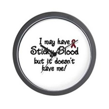 I May Have Sticky Blood But I Wall Clock