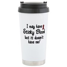 I May Have Sticky Blood But I Ceramic Travel Mug