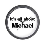 It's all about Michael Wall Clock