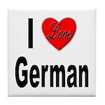 I Love German Tile Coaster