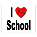 I Love School Small Poster