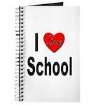 I Love School Journal