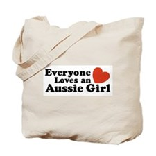 Everyone Loves an Aussie Girl Tote Bag