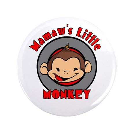 "Mamaw's Little Monkey (boy) 3.5"" Button"