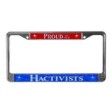 Proud of our Hactivists License Plate Frame