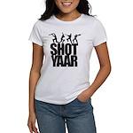 Shot Yaar Women's T-Shirt