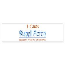 Dispell Moron Bumper Bumper Sticker