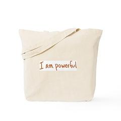 I Am Powerful Tote Bag