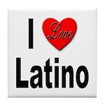 I Love Latino Tile Coaster
