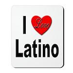 I Love Latino Mousepad