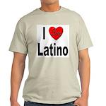 I Love Latino (Front) Ash Grey T-Shirt