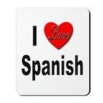 I Love Spanish Mousepad