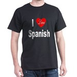 I Love Spanish (Front) Black T-Shirt
