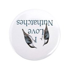 "I Love Nuthatches 3.5"" Button"