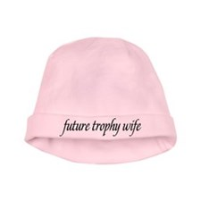 future trophy wife Infant Cap