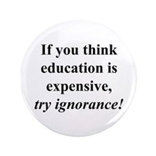 "Education quote (black) 3.5"" Button"