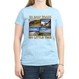 So Many Roads, So Little Time Women's Pink T-Shirt