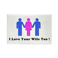 I Love Your Wife Too! Rectangle Magnet (100 pack)
