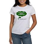 My Imainary Friend... Women's T-Shirt