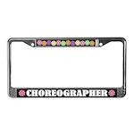 Choreographer License Plate Frame