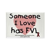 Someone I love has FVL Rectangle Magnet (100 pack)