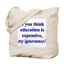 Education quote (blue) Tote Bag