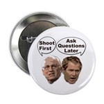 Bush Cheney: Shoot First... Button