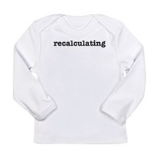 Recalculating Long Sleeve Infant T-Shirt