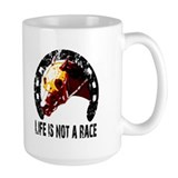 Racehorse-Life isn't a Race Mug