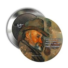 "Cezanne Emotion Artistic Quote 2.25"" Button (10 pa"