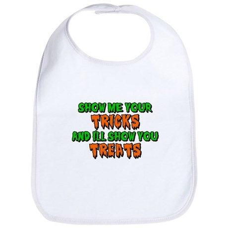 Show Me Your Tricks Bib