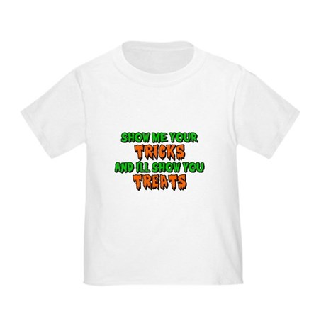 Show Me Your Tricks Toddler T-Shirt