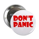 "Don't Panic Hitchikers 2.25"" Button"