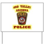 Oro Valley Police Yard Sign