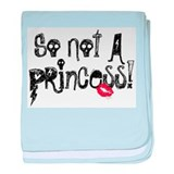 So Not a Princess Infant Blanket