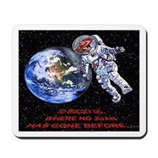 """TO BOLDLY GO..."" Mousepad"