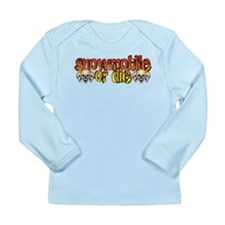 Snowmobile or Die Long Sleeve Infant T-Shirt