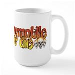 Snowmobile or Die Large Mug