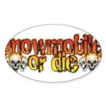 Snowmobile or Die Sticker (Oval)