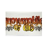 Snowmobile or Die Rectangle Magnet