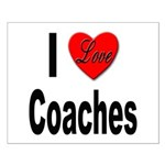 I Love Coaches Small Poster
