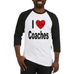 I Love Coaches Baseball Jersey