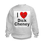 I Love Dick Cheney Kids Sweatshirt
