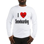 I Love Snowboarding (Front) Long Sleeve T-Shirt
